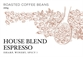 HOUSE BLEND FOR ESPRESSO